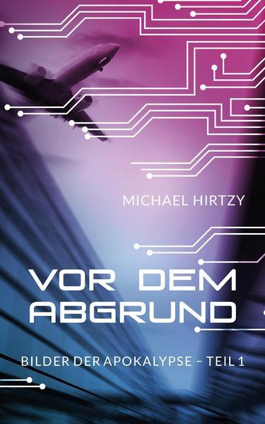 Michael Hirtzy - Vor dem Abgrund